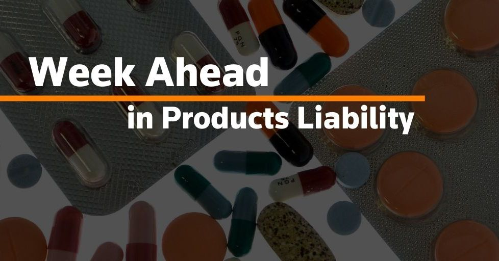 Week Ahead in Products Liability: Aug. 2, 2021 – Reuters